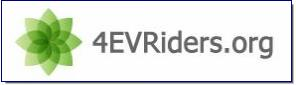Started in the Summer of 2008, a non-profit California corporation composed of volunteers and enthusiasts promoting electric and plugin hybrid vehicles. You may contact us by email at info@4evriders.org.  On February 13, 2009 4EVRiders.org received its determination from the IRS, and we became an official 501(c)(3) public benefit organization.  Mission Statement: Provide timely unbiased news and internet-enabled related services updated daily to inform the public about the latest developments in the Electric Vehicle and Plug-In Hybrid Market.