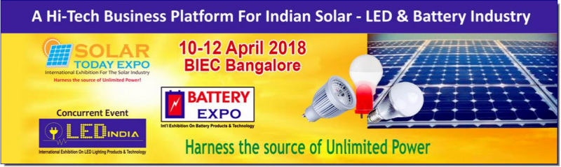 We are pleased to inform you that Star Exhibition organizing the 2nd Solar Today Expo 2018 from 10th to 12th April 2018 at Bangalore International Exhibition Centre , Bangaluru, India. LED India Expo 2017 & Battery Expo 2018 are concurrent shows happening together. All the shows will host leading players in solar energy sector and from LED industry that will include manufacturers, suppliers, contractors, consultants from India and many other countries.