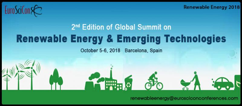 "EuroScicon is proud to host the 2nd Edition of Global Summit on Renewable Energy & Emerging Technologies with the theme of ""Preserving energy is preserving future"". We are there to host you on October 5-6, 2018 in Barcelona, Spain. Renewable Energy 2018 will widely elucidate the various spectrum of renewable energy through its dignified environmentalists, distinguished professors, scientists along with students, young researchers. It will be a golden platform for the young minds to showcase their research and present and meet the experts."