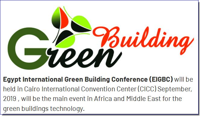 As the premier green building event in Egypt, EIGBC 2019 expects to attract more than 300 participants from over 40 countries - from thought leaders, real estate developers to urban planners, architects, engineers, builders and other industry professionals - committed to understanding and putting into action real-world, tangible and leading green building solutions. Also present at the conference will be policy-makers and key government officials from several growth markets, who will give their unique public sector perspectives on green building solutions, policies and plans. Academics will also share their latest research findings in green building development.