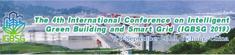 The 4th International Conference on Intelligent Green Building and Smart Grid (IGBSG 2019)  will be held at China Three Gorges University in Yichang, China on 6-9 September 2019. The objective of IGBSG 2019 is to provide a forum for presenting and discussing the latest developments in building/home communication technologies, e-applications, and green building technologies for a wide range of uses in intelligent buildings and smart grids. In addition to submitted papers, speakers will be invited from academia, industry, and government agencies to present novel technologies and products that address these topics. On-site demos will be held from companies and research organizations involved with IGBSG-related activities.