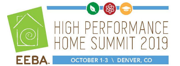 REACH FOR THE SUMMIT: A Future Where Every Home is High Performing, Healthy & Resilient  Join EEBA in the Mile-High City of Denver, October 1 - 3, 2019 for a High Performance Home Summit focused on providing the tools and networking that builders, raters, analysts, and architects need to take high performance, healthy, resilient homes to new heights.  EEBA's 37th Annual Summit offers guidance, support and teamwork to those approaching this challenging ascent:      The Trek In - A commitment to defining and building high performance homes     Base Camp - Knowing where you are and identifying your goals     Acclimatization - Understanding the methodologies, materials and strategies to achieve success     The Summit - Verifiable performance and measured success
