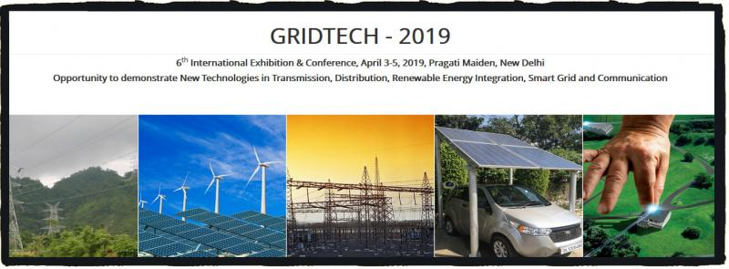 POWERGRID is bringing its 6th International Exhibition and Conference GRIDTECH 2019 from 3th  to 5th April 2019 at ITPO, Pragati Maidan, New Delhi on new technologies in Transmission, Distribution, Renewable Energy Integration, Smart Grid, Communication etc. The exhibition and the concurrent conference will be an excellent global networking opportunity for exhibitors, power utilities, planners, policy makers, regulators, manufacturers, research institutions, academicians, consultants, visitors etc. It will provide an opportunity for all companies to showcase their expertise in various domains of power sector & technology knowhow for their awareness, appreciation and benefit of overall public sector as well as help them to identify business opportunities in the electricity market in India and abroad. The booking for the exhibition shall be commenced shortly