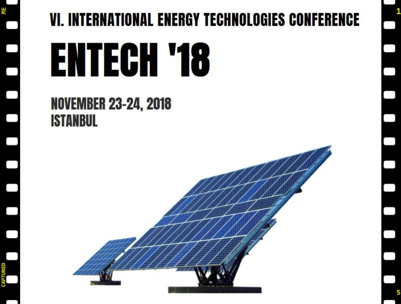 ENTECH '18 / VI. International Energy Technologies Conference will be held at Nippon Meeting Halls in Istanbul. The conference is coordinated by DAKAM (Eastern Mediterranean Academic Research Center) and will be organized by BILSAS (Science, Art, Sport Productions).  ​  Energy is of vital importance to any society today and the future of energy needs to be sustainable in terms of environment and climate as crucial changes are to inevitably happen. The discussions encompass natural scientific research, engineering and even social sciences, systems solutions and global politics.  The future of global energy supply has to be addressed with objectivity and competence. Only an interdisciplinary approach would have the potential to optimize the necessary cooperation and communication in energy research, development and the support for industrial innovation.