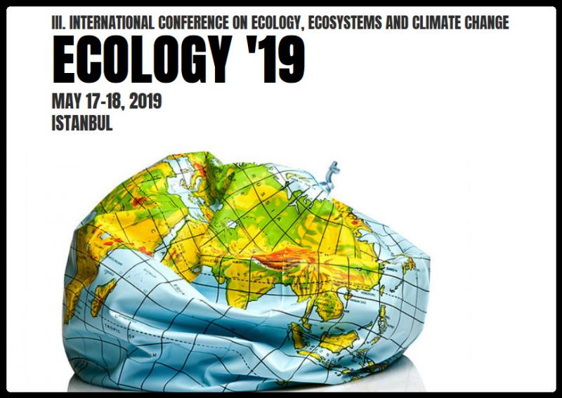 ECOLOGY '19 / III. International Conference on Ecology, Ecosystems and Climate Change aims to understand how natural stocks are related to flows of ecosystem and how these linkages are likely to change in the future, given the environmental challenges of an increasing population, demand for housing and infrastructure, the need to feed a rapidly growing planet and climate change. As the concept of the ecosystem service is of interest not only to scientists but also to policy makers and stakeholders, understanding the relationship between these three components is essential.     The conference will be held at Nippon Meeting Halls in Istanbul. It is coordinated by DAKAM (Eastern Mediterranean Academic Research Center) and will be organized by BILSAS (Science, Art, Sport Productions).     All abstracts are going to be selected according to double blind reviews and accepted papers will be published in the Conference Proceedings E-Book with an ISBN number that will be given to you in a DVD box during conference registration.