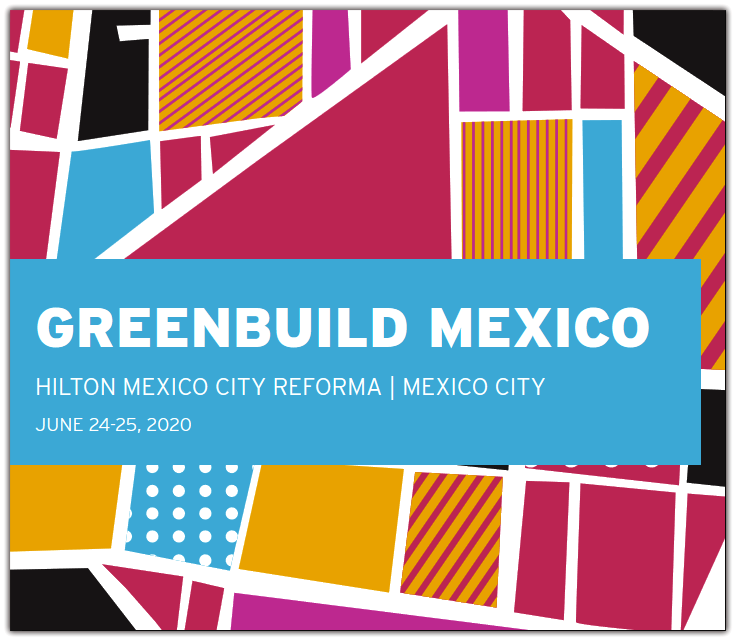 Greenbuild Mexico is the flagship event for sustainability professionals.  The 2019 Greenbuild Mexico conference was hosted June 18-19 in Mexico City, Mexico. Four days of unparalleled programming offered inspiring keynotes, informative workshops, green building tours and workshops, and the chance to network with the leading sustainability professionals in the region.