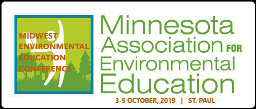 Minnesota (will host MEEC 2019)Copy of MAEELogo_horizontal_color  The Minnesota Association for Environmental Education strengthens the role of education as a solution to our environmental and societal challenges.  We serve environmental education (EE) professionals, students, K-12 educators, and their allies