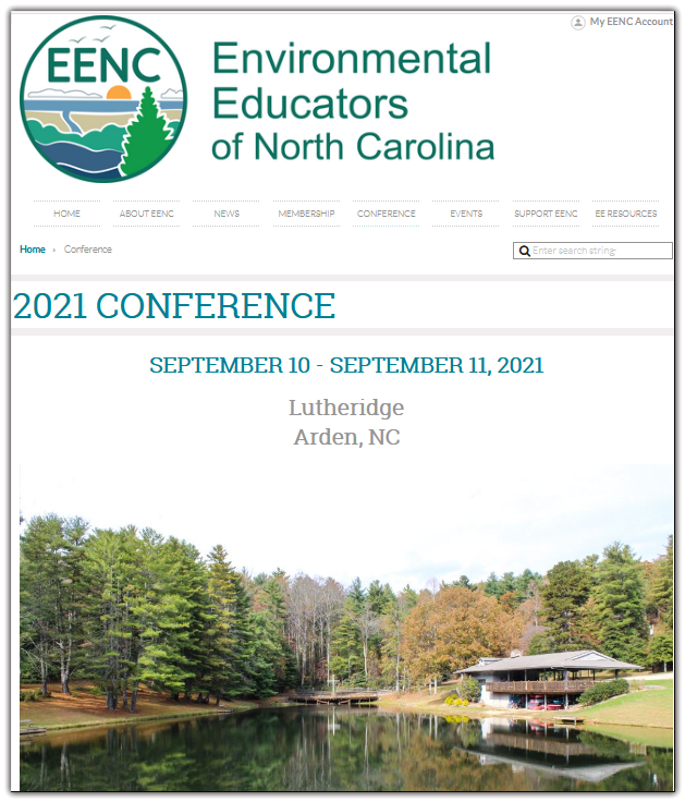 Join us for the 2021 Environmental Educators of North Carolina conference at Lutheridge Arden, NC from Friday, September 10 to Saturday, September 11, 2021.  Enjoy a conference full of professional development, networking, learning, and field experiences that will help you expand your knowledge of EE and resources in NC and beyond!