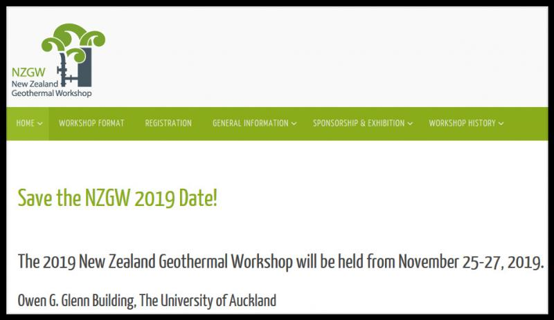 The 2019 New Zealand Geothermal Workshop will be held from November 25-27, 2019. Owen G. Glenn Building, The University of Auckland  Please Save the Date for NZGW 2019 and check back often for updates regarding NZGW 2019.
