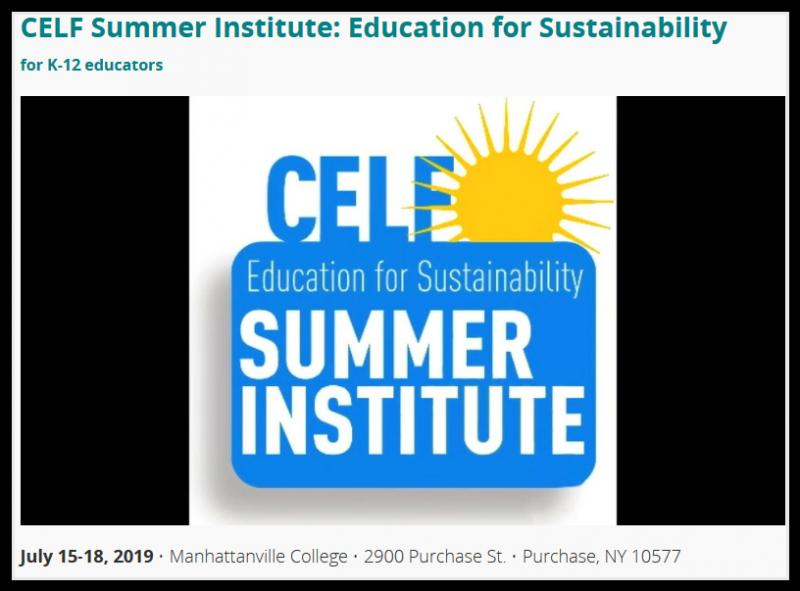 The Annual CELF Summer Institute in Education for Sustainability (EfS) is an intensive 4-day workshop that enables teachers to integrate the concepts of sustainability into their existing curricula. The Institute equips K-12 teachers with practices and teaching methods to address the core concepts of EfS – the intersection of social, economic, and ecological systems – and how the balance of those three systems is vital to a sustainable future, and relevant to all subject areas.  The Institute begins by building a learning community and a common vocabulary around sustainability, and progresses with hands-on activities, case studies, guest presentations, evening excursions and field work. The schedule includes supported planning time so that participants will have tangible materials to bring back to their classrooms.