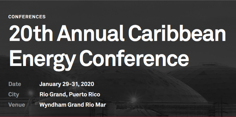 Don't miss the leading energy conference in the Caribbean.  Every year, global attendees gather to discuss the regional energy events and trends.  In 2020, we'll address:      — Major transformation of energy systems in the Caribbean     — New approaches and opportunities for power finance and investment     — Fuel options, pricing, and supply     — Impact of the IMO low-sulfur rules on fuel prices     — Infrastructure investment and planning     — Microgrids and distributed generation     — Natural gas supply chain and outlook for growth     — Case studies including smart grids and system changes