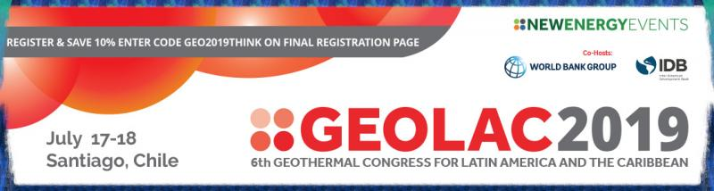 The 6th Geothermal Congress for Latin America & the Caribbean (GEOLAC) will take place at the W Santiago, Chile, on July 17-18, 2019.       Geothermal is abundant across Latin America and the Caribbean but the potential is yet to translate into investment and output. Multilateral support for geothermal remains strong, however, and the project pipeline is deepening. Will the industry succeed in persuading the region that geothermal is an effective, reliable and economic source of baseload?   Co-hosted by the Inter-American Development Bank (IDB) and the World Bank Group, GEOLAC is the only annual gathering of the regional geothermal market. Comprising over 200 stakeholders drawn from governments, utilities, developers, capital providers, GEOLAC will showcase projects and funding programs, facilitate critical new relationships, and tackle obstacles to development.