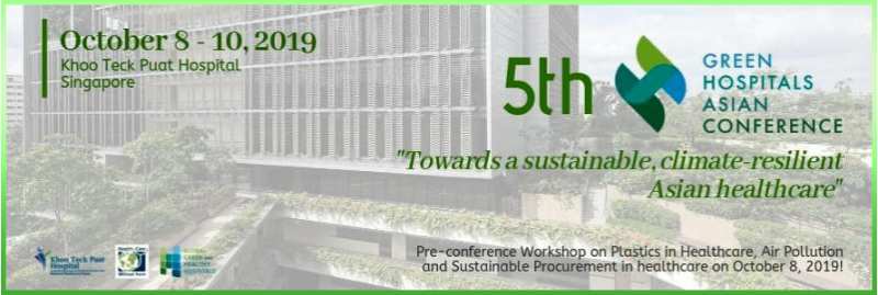 "this 2019's theme, ""Towards a Sustainable, Climate-resilient Asian Healthcare"".  It will put heads together on green and sustainable healthcare systems based on the 10 Global Green and Healthy Hospitals (GGHH) Sustainability Goals as the sector's response to the adverse health and planetary impacts of the changing climate. More so, sustainable procurement, plastics in healthcare, air pollution, green buildings, climate-smart healthcare, environmentally-sound waste management and renewable energy sources are a few of the topics to be highlighted this year."
