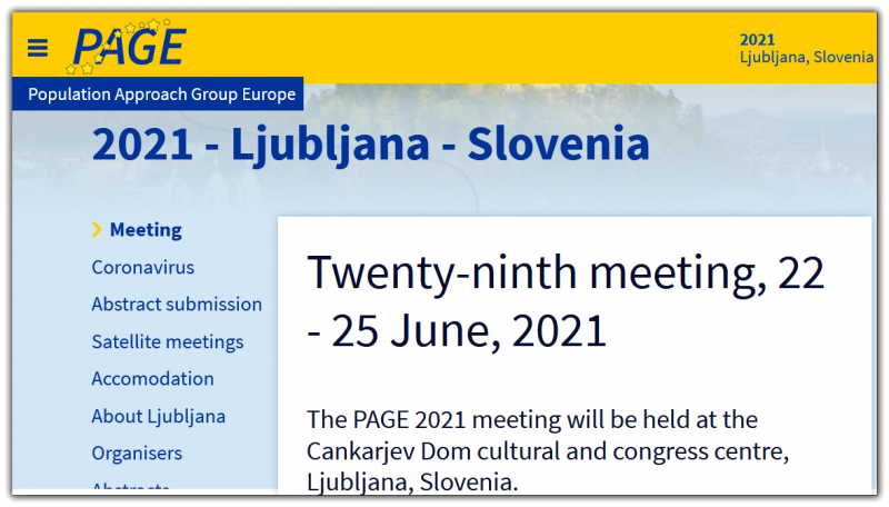 The PAGE meeting takes place in an informal atmosphere with vivid scientific discussion. PAGE 2021 will be held at the Cankarjev Dom. The meeting starts with a welcome reception at Ljubljana's Castle on Tuesday evening 22 June. The scientific programme will start on Wednesday morning 23 June and will end at noon on Friday 25 June. Participants are encouraged to attend all conference days and present their work in the form of an oral presentation or poster.