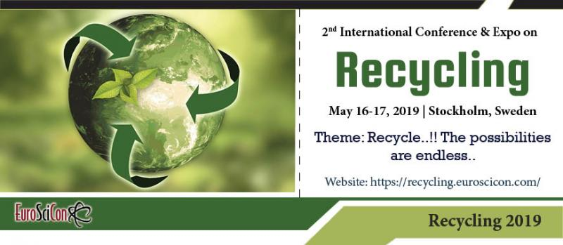"In continuation to 1st successful past scientific meetings, 2nd International Conference & Expo on Recycling will be held on May 16-17, 2019 on Stockholm, Sweden.  EuroSciCon suggests every single person to attend ""Recycling 2019"" in the midst of May 16-17, 2019 at Stockholm, Sweden which merges brief keynote introductions, speaker talks, Exhibitions, Symposia, Workshops   International Recycling Conferences aims to bring together leading Prestigious Academics, Counselors, Recycling Experts, Environmental Scientists, Marine biologist, Oceanographer, Ecologists, Chemical researchers, Environmental engineers, Waste management researchers, Business entrepreneurs, Research scientists, Self-help group facilitators, Social workers, Teachers, Business delegates and Young researchers to exchange and share"