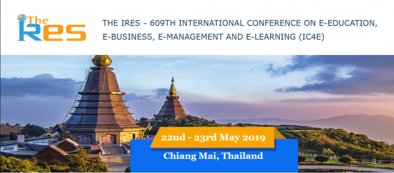 The IRES - 609th International Conference on E-Education, E-Business, E-Management and E-Learning (IC4E) aimed at presenting current research being carried out in that area and scheduled to be held on 22nd - 23rd May, 2019 in Chiang Mai , Thailand . The idea of the conference is for the scientists, scholars, engineers and students from the Universities all around the world and the industry to present ongoing research activities, and hence to foster research relations between the Universities and the industry. This conference provides opportunities for the delegates to exchange new ideas and application experiences face to face, to establish business or research relations and to find global partners for future collaboration. This Conference is Organized by  The Institute of Research Engineers and Scientists (The IRES),The conference would offer a large number of invited lectures from renowned speakers all over the country.