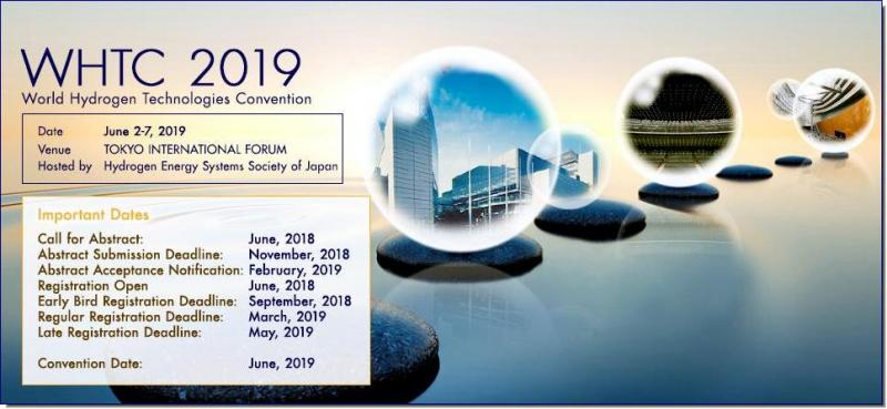 Hydrogen Energy Systems Society of Japan (HESS) is pleased to invite you to attend the 8th World Hydrogen Technologies Convention (WHTC 2019) to be held in Tokyo, Japan from June 2 to 7, 2019. The WHTC 2019 is being held concurrently with FC EXPO at the same venue and the same time. We will offer you lectures, exhibitions and technical tours exhibiting the latest research findings and technologies for realizing a hydrogen society in Japan, which leads the hydrogen world as a pioneer of hydrogen energy technologies. The WHTC 2019 aims to provide a forum for the scientific, industrial, governmental and general audiences from all over the world to gather together and present their most recent research findings, and to offer a stimulating atmosphere to discuss and exchange ideas on frontier research topics and future possibilities in hydrogen energy technologies through oral / poster presentations and technology exhibitions. The conference will be an exciting showcase of development of hydrogen energy technologies in Japan and the world.