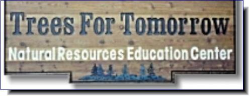Trees for Tomorrow | Natural Resources Education Center