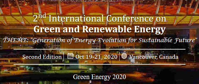 Highlights      Green Energy, Energy, Renewable Energy, Climate Change     Green Energy Conferences, Renewable Energy Conferences. Climate Change Conferences     Generation of Energy Evolution for Sustainable Future
