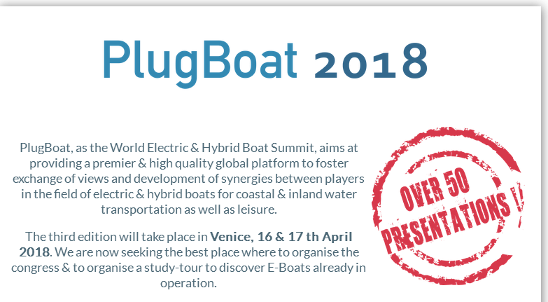 PlugBoat, as the World Electric & Hybrid Boat Summit, aims at providing a premier & high quality global platform to foster exchange of views and development of synergies between players in the field of electric & hybrid boats for coastal & inland water transportation as well as leisure.