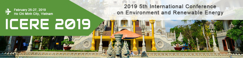 Welcome to the official website of the 2019 5th International Conference on Environment and Renewable Energy (ICERE 2019). It will be held during February 25-28, 2019 in Ho Chi Minh City, Vietnam. ICERE 2019, is to bring together innovative academics and industrial experts in the field of Environment and Renewable Energy to a common forum.  The primary goal of the conference is to promote research and developmental activities in Environment and Renewable Energy. Another goal is to promote scientific information interchange between researchers, developers, engineers, students, and practitioners working in Vietnam and abroad. The conference will be held every year to make it an ideal platform for people to share views and experiences in Environment and Renewable Energy and related areas