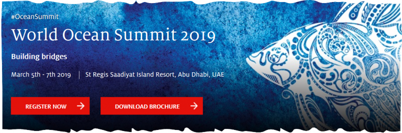 The sixth World Ocean Summit will strive to build greater collaboration across regions and connect the world to new ideas and perspectives. Taking place in March 2019, this world-renowned event will take place in the Middle East for the first time – a region often overlooked in ocean discussions.  The Economist will bring together political leaders and policymakers, heads of global business, scientists, NGOs and multilaterals from across the globe, and will aim to provide a forum for discussion amongst a more diverse and representative participation on the future of the ocean than ever before.