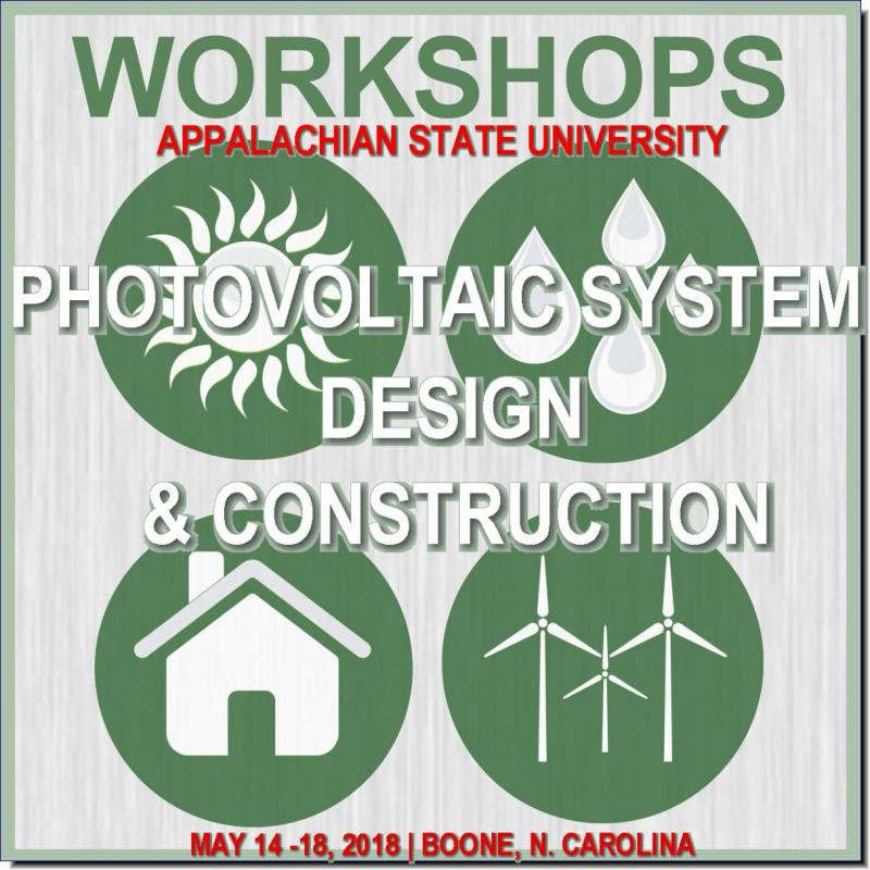 Interested to get into the solar field but don't know where to start? This 40-hour workshop will introduce participants to the fundamentals of solar energy, types of solar energy systems, system sizing principles, and the electrical and mechanical design of photovoltaic arrays. This workshop includes site visits to installed systems on the campus of Appalachian State.  The course will focus on the key competencies addressed in the North American Board of Certified Energy Practitioners (NABCEP) Associate PV exam and includes the exam. Participants will have up to 6 months to take the test at a Castle Worldwide testing company at the testing location of your choice. Upon passing, you will receive the NABCEP Photovoltaic Associate Certification. The NABCEP Photovoltaic Associate Program is designed for individuals wanting to get into the solar field, and is a way to demonstrate achievement of a basic knowledge of the fundamental principles of the application, design, installation and operation of grid-tied and stand-alone PV Systems.
