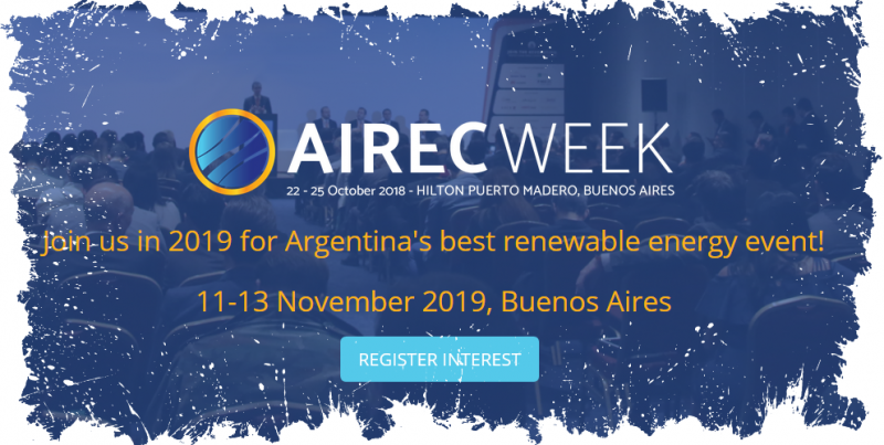 """AIREC WEEK exceeded our expectations, just as the interest of all key players in the renewable industry in the Argentinian market did. It was a great opportunity to meet decision makers from different areas: consumers, developers, suppliers and competitors. Since the first day it was clear the event would be a great success."""
