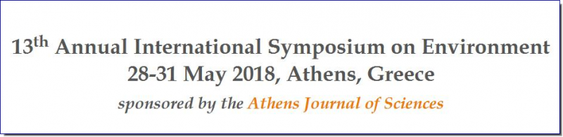 13 th Annual Internat ional Symposium on Environment 2 8 - 31 May 2018, Athens, Greece The Environment Research   Unit and   the Center   for   Environmental   Pollution   (CEP) of   the  Athens   Institute   for   Education   and   Research (ATINER)   are organising   the 13 th Annual  International  Symposium  on  Environment,  28 - 31  May  2018,  Athens,  Greece sponsored  by  the Athens  Journal  of  Sciences . The  aim  of  the  conference  is  to  bring  together  acad emics  and  researchers  of  all  areas  of  environment and  other  related  disciplines.  You  may  participate  as  stream  leader ,  presenter  of  one  paper,  chair  a  session  or  observer .