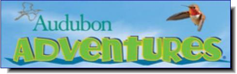 Audubon Adventures | Engaging students grades 3 through 8 with nature