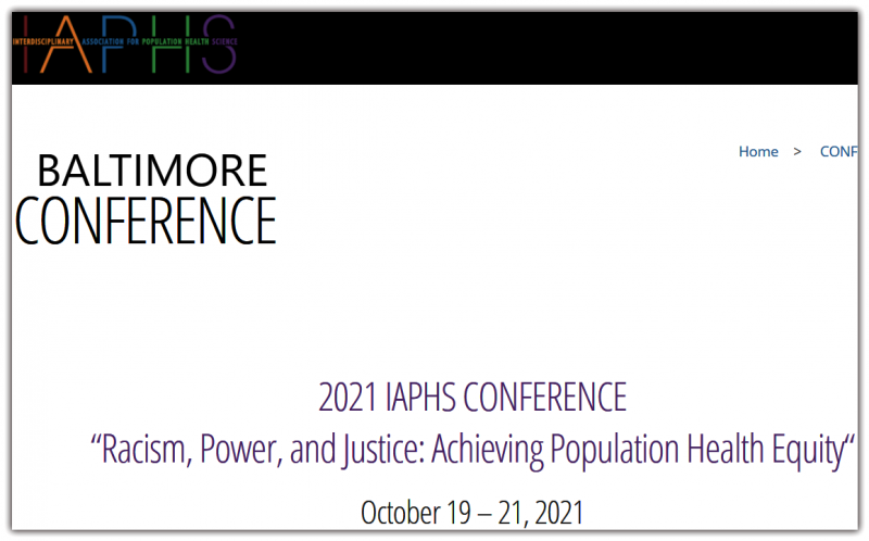 The purpose of IAPHS is to foster scientific innovation and discovery to improve the health of populations and reduce health disparities. The mission of IAPHS is to provide a forum that will connect population health scientists across disciplines and sectors, advance the development of population health science, and promote its application.