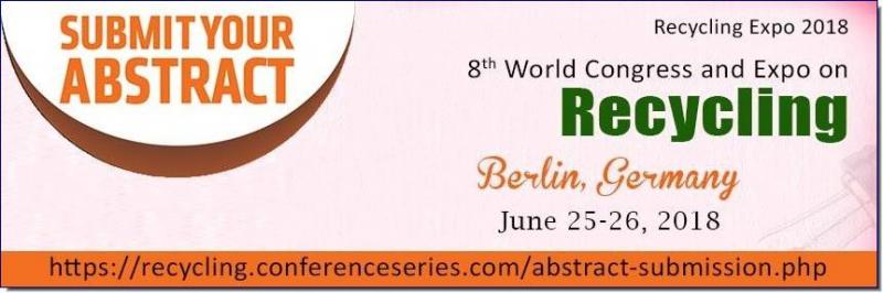 Recycling Expo-2018 provides an exceptional platform to the academic and non-academicians across the globe and creates awareness how to maintain Eco-friendly environment.   8th World Congress and Expo on Recycling mainly focuses on two key topics viz. Recycling and Waste Management. Recycling Expo-2018 primarily deliberates for Recycling researchers, Ecologists, Environmental academias, Experts from Chemical and Civil Engineering departments; Paper, plastic, glass, textile etc. recycling Industries. Business entrepreneurs, elite professors and students provide the ideal environment to disseminate and gain current knowledge in the area of Recycling and Waste Management.