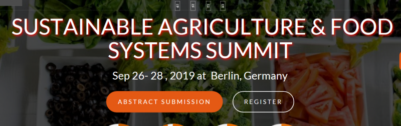 "Innovinc international is proud to announce Sustainable Agriculture & Food Systems Summit (SAFS- 2019) which is scheduled on September 26-28, 2019 at Berlin, Germany. The main theme of our conference is ""Towards a Greener World"".   Our conference is, as always, loaded with practical information tailored for those sustainable food on a commercial scale and for those in working to improve food systems. All conference sessions and conference courses will be led by successful researchers and well-respected educators and organizers from around the globe with extensive knowledge and, more importantly, practical experience."