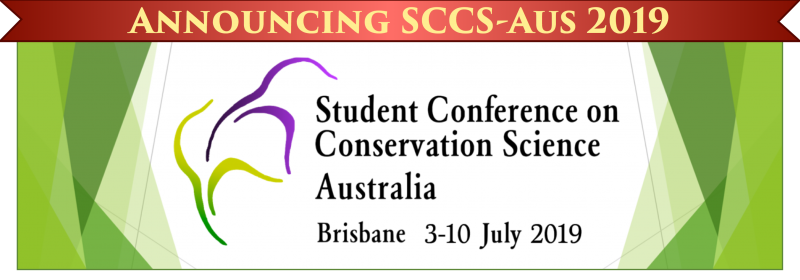 The Student Conference on Conservation Science is a series aimed specifically for students, and has taken off all around the world! The conference runs for 8 days, with presentations, workshops, field excursions and parties. We also invite noted experts to give plenary presentations, and provide plenty of networking opportunities!    What to expect for SCCS-Aus 2019  Located in sunny Brisbane, Australia, the conference runs for 8 days, complete with presentations, workshops, field excursions, and parties. There will also be noted conservation experts giving plenary presentations, and plenty of networking opportunities.  The program is designed for post-graduate students pursuing studies within the field of conservation science, including (but not limited to) ecology, environmental science, resource management, geography, economics, and social sciences. Registration is open to post-graduate students and early career researchers (ECRs) from anywhere in the world, with a focus on Asia-Oceania.