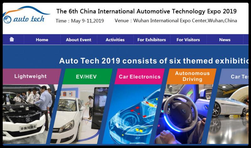 Asia's Leading Exhibition for EV & HEV technologies! -The Best Place to Meet Automotive Engineers from China and Asia  China (Wuhan) EV & HEV Technology Expo 2019 will take place from May 9-11 at the Wuhan International Expo Center in Wuhan China. As one of six themed exhibitions held inside Auto Tech 2019, It will attract more than 500 companies to show the latest technologies and products, together with other five important topics such as connected car, lightweight, electronics, test and autonomous driving. Meanwhile, the event organizer will utilize the rich industry resources to invite automakers, auto research institutes and Tier 1 suppliers to visit the show such as Dongfeng, Peugeot Citroen,Chang'an, Ford, BYD, SAIC Motor, Geely, GM,FAW, BAIC Motor, GAC Motor, Renault, BMW, Volkswagen, Toyota, Honda, Mazda, Nissan, Bosch, Continental and any others from all over the world.