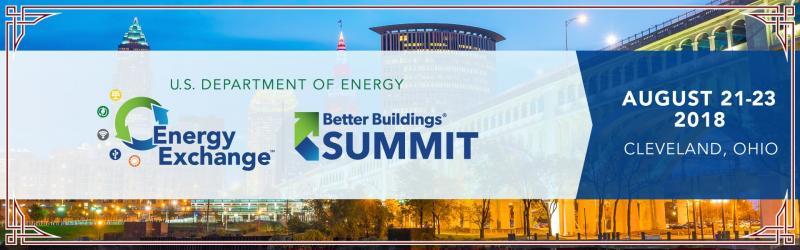 For 2018, the Department of Energy is bringing together the Energy Exchange and Better Buildings Summit in Cleveland, Ohio August 21st-23rd, creating the largest and most exciting DOE training, trade show, and peer event of the year. Thought leaders from the federal, private, education, and state and local government sectors will convene to accelerate the adoption of energy/water efficiency, integrated resilience, emerging and secure technologies, and replicable renewable energy solutions. The combined Energy Exchange and Better Buildings Summit will feature technical training sessions, interactive panels, and learning opportunities from public and private sector market leaders.