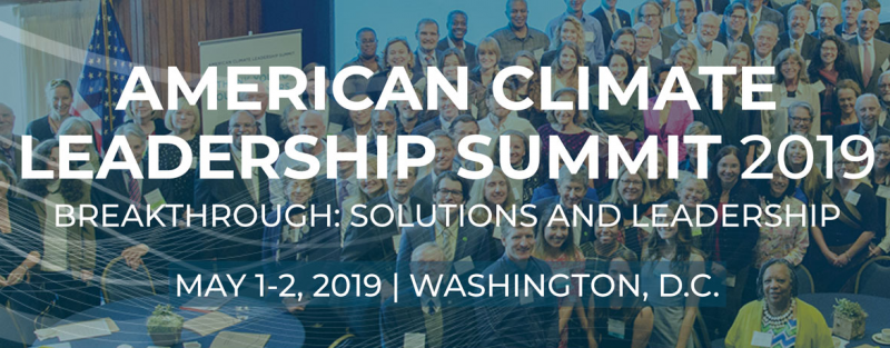 "If there was ever a time to bring leadership together to share learning, build collaboration, and publicly support climate solutions – among and beyond the environmental community – now is that time.  The 8th Annual American Climate Leadership Summit (ACLS19) is the nation's largest and most diverse gathering of 500 leaders dedicated to broadening and catalyzing action and advocacy for effective climate solutions. The theme for 2019 is ""Breakthrough"" and we're looking for just that—breakthrough strategies and ideas to help transform the climate action into a true national priority.   Innovators from across the US, representing a multitude of constituencies, will collaborate on strategies to expand and accelerate leadership to restore our climate. This includes making public commitments to climate mitigation and advocacy, so we can boldly move the needle on solutions now, in 2020, and beyond.  Join us for the nation's largest and most diverse climate leadership gathering in May 2019 to help redirect America toward climate action."