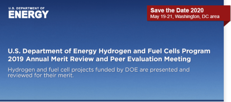 Hydrogen and Fuel Cells Program 2020 Annual Merit Review and Peer Evaluation Meeting Home » UPDATED: Hydrogen and Fuel Cells Program 2020 Annual Merit Review and Peer Evaluation Meeting May 19, 2020 1:00PM EDT to May 21, 2020 6:00PM EDT  The U.S. Department of Energy Hydrogen and Fuel Cells Program 2020 Annual Merit Review and Peer Evaluation Meeting (AMR) will be held May 19–21, 2020, in the Washington, D.C. area.