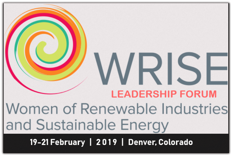 The WRISE Leadership Forum is a unique experience, combining professional development with tools to advance renewable energy. Join professionals from across the country as we discuss current renewable energy trends and policy issues; all while gaining valuable tools to enhance your career and build your companies and organizations.  The Leadership Forum is also a great way to network with leaders from various sectors in renewable energy, like transmission, utilities, and development; all of which will be represented at this event.