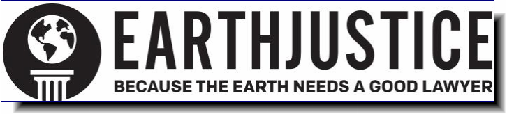 Earth Justice | Because the earth needs a good lawyer