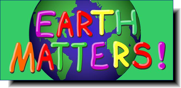 Earth Matters | Assisting Schools and Students to Live More Sustainably