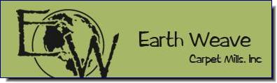 EARTH WEAVE is the premier North American manufacturer of all natural, non-toxic carpet, area rugs and padding.