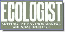Ecologist | Setting the Environmental Agenda Since 1970