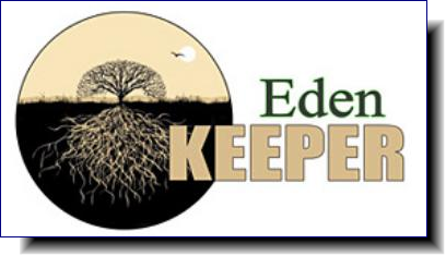 Eden Keeper | seeks to foster communication and connection between religious/spiritual people and the environment