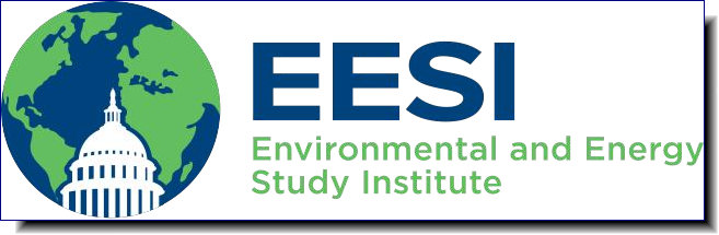 The Environmental and Energy Study Institute (EESI) is a 501(c)(3) non-profit organization dedicated to promoting environmentally sustainable societies.