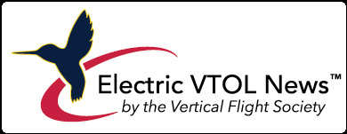 The Electric VTOL News™ highlights the incredible promise and progress of electric and hybrid-electric powered Vertical Take-Off and Landing aircraft.