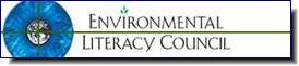 Environmental Literacy Council | striving to connect teachers and students to science-based information on environmental issues