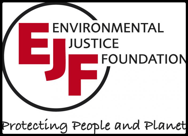 Protecting people and planet  Dynamic, agile and effective, the Environmental Justice Foundation (EJF) is working to secure a world where natural habitats and environments can sustain, and be sustained by, the communities that depend upon them for their basic needs and livelihoods. Donate to EJF Securing lasting change for people and planet  At EJF's core is a simple but powerful belief: we all depend on the natural environment for our livelihoods and well-being, and that environmental security is a basic human right.
