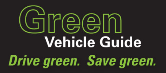 Green Vehicle Guide - What you drive, how you drive, and what fuel you use can impact both the environment and your pocketbook.