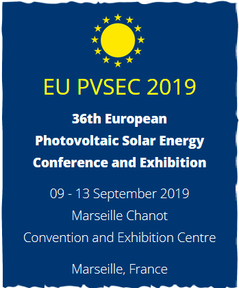 Save the date for the EU PVSEC 2019 - Call for Papers opens soon  EU PVSEC 2019 - 36th European Photovoltaic Solar Energy Conference and Exhibition  09 - 13 September 2019 - Marseille Chanot Convention and Exhibition Centre, Marseille, France